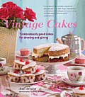 Vintage Cakes: More Than 90 Heirloom Recipes for Tremendously Good Cakes Cover