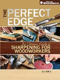 The Perfect Edge: The Ultimate Guide to Sharpening for Woodworkers Cover