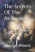 The Secrets of the Alchemists