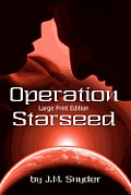 Operation Starseed [Large Print]
