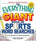 The Everything Giant Book of Sports Word Searches: Score Big with over 300 All-star Puzzles