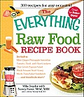 The Everything Raw Food Recipe Book (Everything) Cover