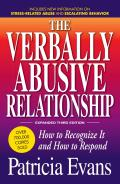 The Verbally Abusive Relationship: How to Recognize It and How to Respond Cover