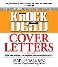Knock 'em Dead Cover Letters: Great Letter Techniques and Samples for Every Step of Your Job Search (Knock 'em Dead Cover Letters) Cover