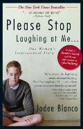 Please Stop Laughing at Me...: One Woman's Inspirational True Story Cover
