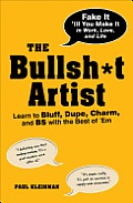 Bullsht Artist Learn to Bluff Dupe Charm & Bs with the Best of em