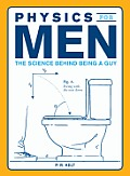 Physics for Men The Science Behind Being a Guy