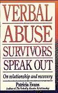Verbal Abuse: Survivors Speak out on Releationship and Recovery