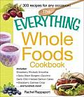 Everything Whole Foods Cookbook