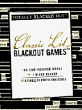 Classic Lit Blackout Games (Totally Blacked Out)