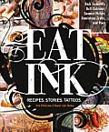 Eat Ink Recipes Stories Tattoos