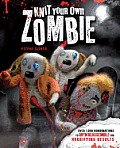Knit Your Own Zombie Over 1000 Combinations to Rip n Reassemble for Horrifying Results