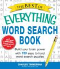 The Best of Everything Word Search Book: Build Your Brain Power with 150 Easy to Hard Word Search Puzzles (Everything) Cover