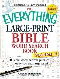 The Everything Large-Print Bible Word Search Book, Volume II: 150 Bible Word Search Puzzles in Easy-To-Read Large Print Cover