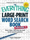 The Everything Large-Print Word Search Book, Volume 9: More Than 100 Easy-To-Read Word Search Puzzles