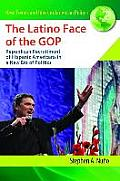 The Latino Face of the GOP: Republican Recruitment of Hispanic Americans in a New Era of Politics (New Trends and Ideas in American Politics)