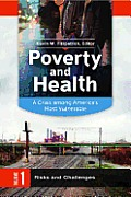 Poverty and Health: A Crisis Among America's Most Vulnerable