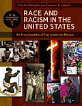 Race and Racism in the United States [4 Volumes]: An Encyclopedia of the American Mosaic