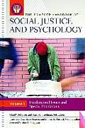 The Praeger Handbook of Social Justice and Psychology [3 Volumes] (Social Justice and Psychology)