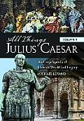 All Things Julius Caesar [2 Volumes]: An Encyclopedia Of Caesar's World & Legacy (All Things) by Michael Lovano