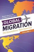 Global Migration [3 Volumes]: Old Assumptions, New Dynamics