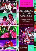 American Indian Culture [2 Volumes]: From Counting Coup to Wampum (Cultures of the American Mosaic)