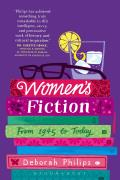 Women's Fiction: From 1945 to Today (Continuum Literary Studies)