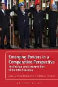 Emerging Powers in a Comparative Perspective: The Political and Economic Rise of the Bric Countries