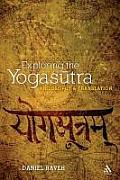 Exploring the Yogasutra: Philosophy and Translation