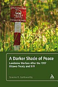A Darker Shade of Peace: Landmine Warfare After the 1997 Ottawa Treaty and 9/11