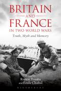 Britain and France in Two World Wars: Truth, Myth and Memory