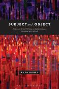Subject and Object: Frankfurt School Writings on Epistemology, Ontology, and Method