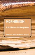 Guides for the Perplexed #377: Mormonism: A Guide for the Perplexed