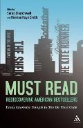 Must Read: Rediscovering American Bestsellers: From Charlotte Temple to the Da Vinci Code
