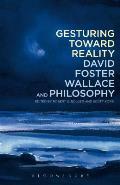 Gesturing Toward Reality: David F