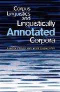 Corpus Linguistics and Linguistically Annotated Corpora
