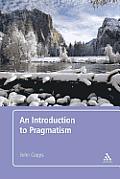 Pragmatism: An Introduction