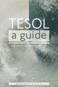 Tesol: A Guide (Continuum Companions)