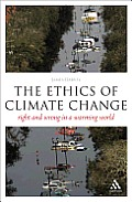 Ethics of Climate Change: Right and Wrong in a Warming World (Think Now)