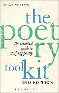 The Poetry Toolkit: The Essential Guide to Studying Poetry: 2nd Edition