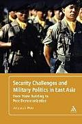 Security Challenges and Military Po