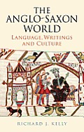 The Anglo-Saxon England: Language, Writings and Culture