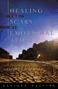 Healing the Scars of Emotional Abuse Cover