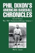 Phil Dixon's American Baseball Chronicles