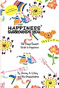 Happiness Surrounds You