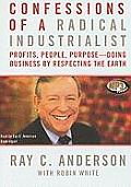Confessions of a Radical Industrialist: Profits, People, Purposedoing Business by Respecting the Earth Cover