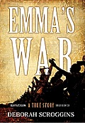 Emma's War: A True Story [With Earbuds]