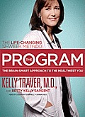 The Program: Master the Secrets of Your Brain for the Healthiest Body and Happiest You: The Proven 12-Week Life Changing Method (Playaway Adult Nonfiction)