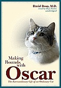 Making Rounds with Oscar: The Extraordinary Gift of an Ordinary Cat (Playaway Adult Nonfiction) Cover
