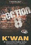 Section 8: A Hood Rat Novel